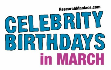 March 9 Birthdays Of Famous People - Characteristics And ...