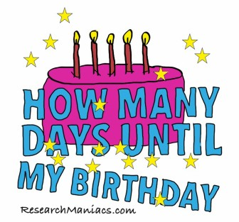 Are you wondering quot how many days until my next birthday quot we have