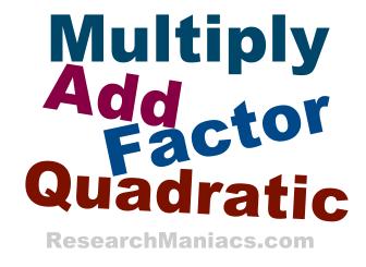 Multiply Add Factor Quadratic?