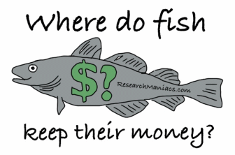 where do fish keep their money