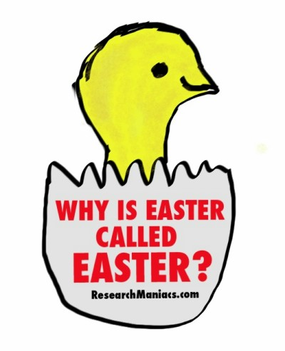 Why is Easter called Easter?